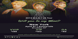 "2019 MONT US TOUR ""Will You Be My Mint?"""