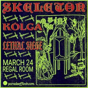 Skeleton • Kólga • Lethal Siege