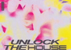 Unlock the House