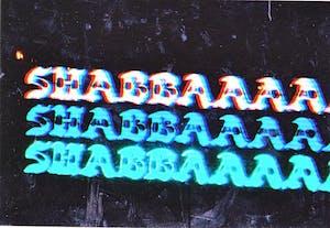 Shabbaaaaaa