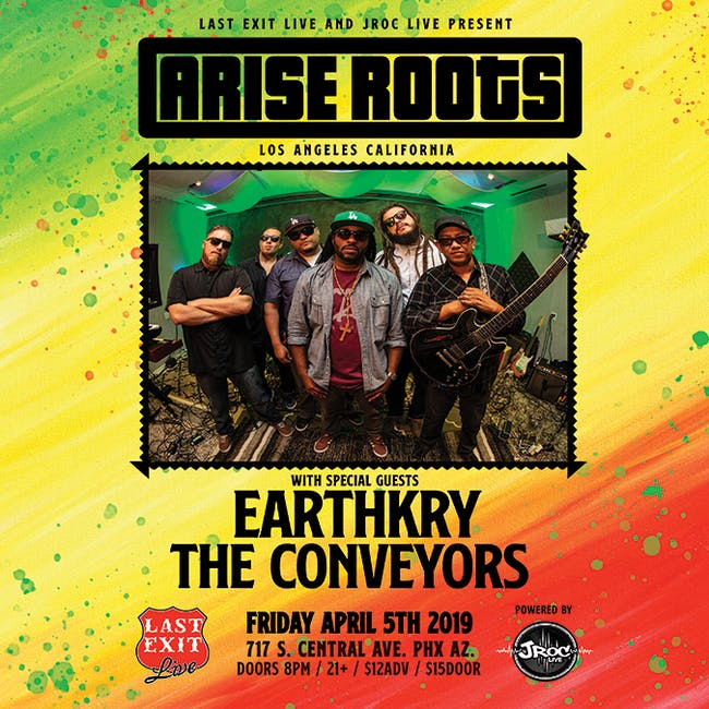 Arise Roots w/ special guests EarthKry, and The Conveyors