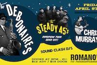 The Debonaires w/ The Steady 45's & Chris Murray