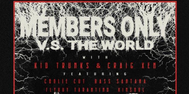Kid Trunks, Craig Xen, Robb Bank$, Coolie Cut, Bass Santana, & more