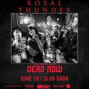 ROYAL THUNDER • DEAD NOW • Temptress