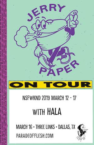 NSFWknd: Jerry Paper • Hala • Alys Revere