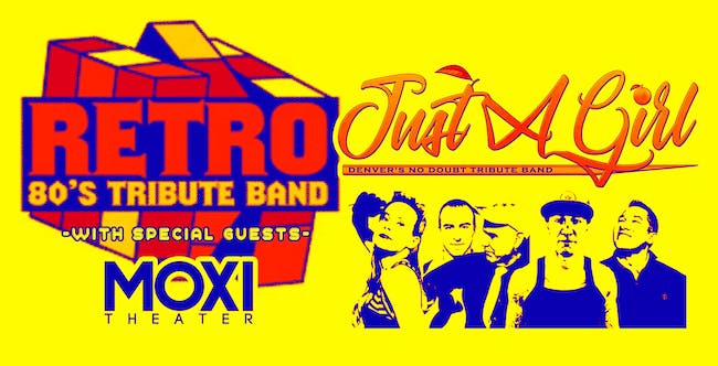 Retro Eighties Tribute Band w/ Just a Girl (No Doubt Tribute)