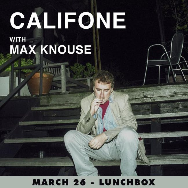 CALIFONE / Max Knouse