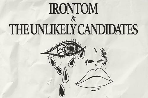 The Unlikely Candidates & Irontom: The Midnight Love Tour