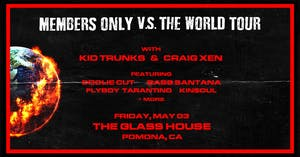 Kid Trunks x Craig Xen: The Members Only Tour