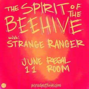 The Spirit of the Beehive • Strange Ranger