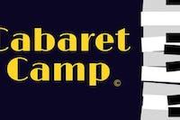 Cabaret Camp Showcase