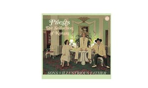 PRIESTS • Sons of an Illustrious Father