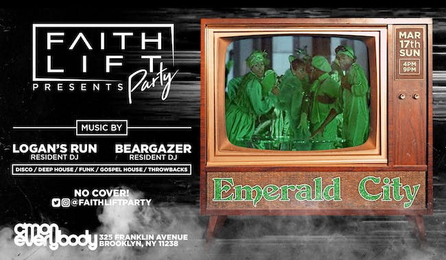 Faith Lift Party: Emerald City