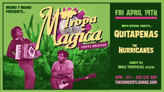 Tropa Magica (Vinyl Release) w/ Quitapenas & The Hurricanes