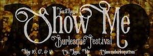 Show Me Burlesque Festival - Opening Night Bash: 10 Years of Debauchery
