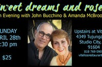 An Evening with John Bucchino & Amanda McBroom: Sweet Dreams & Roses