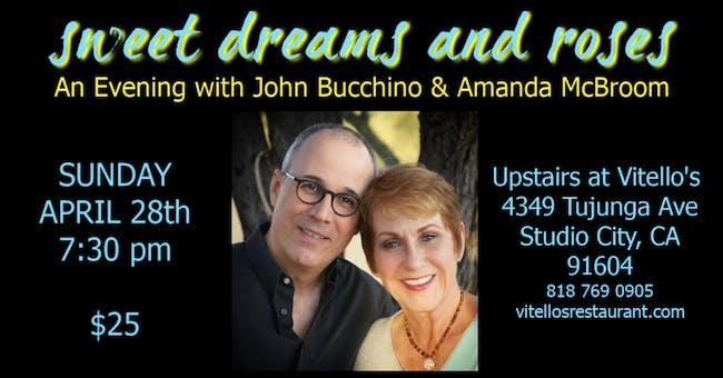 An Evening with John Bucchino & Amanda McBroom: Sweet Dreams & Roses