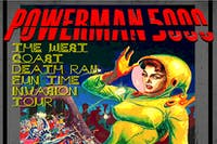 POWERMAN 5000 - Casualty of God / Lorpan /Cryptamnesia . 21+