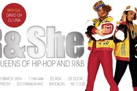 R & SHE: The Queens of Hip-Hop & RnB