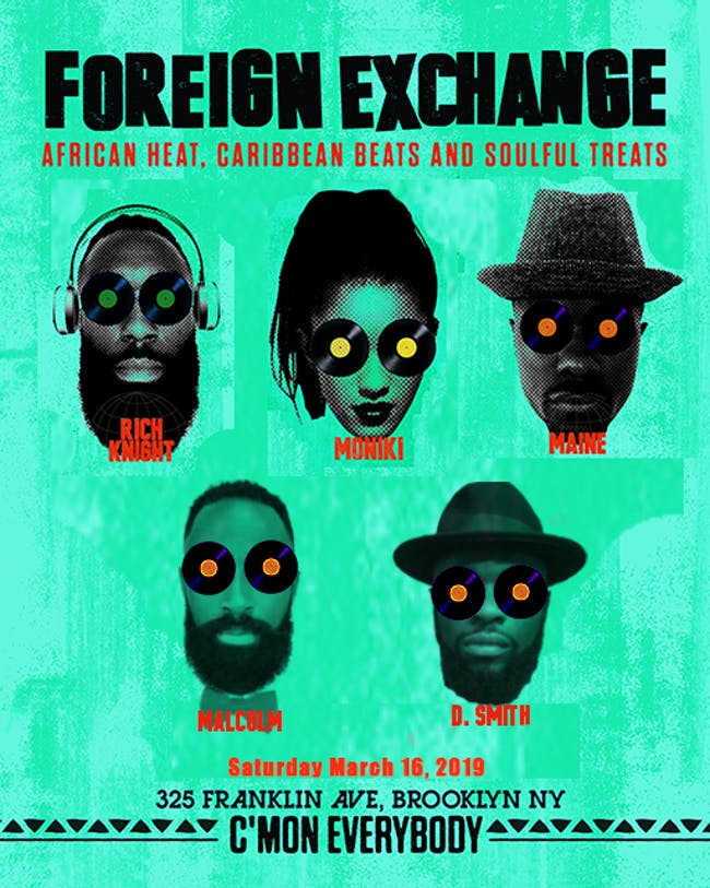 Foreign Exchange with Rich Knight & Moniki, Maine, Malcolm & Smith