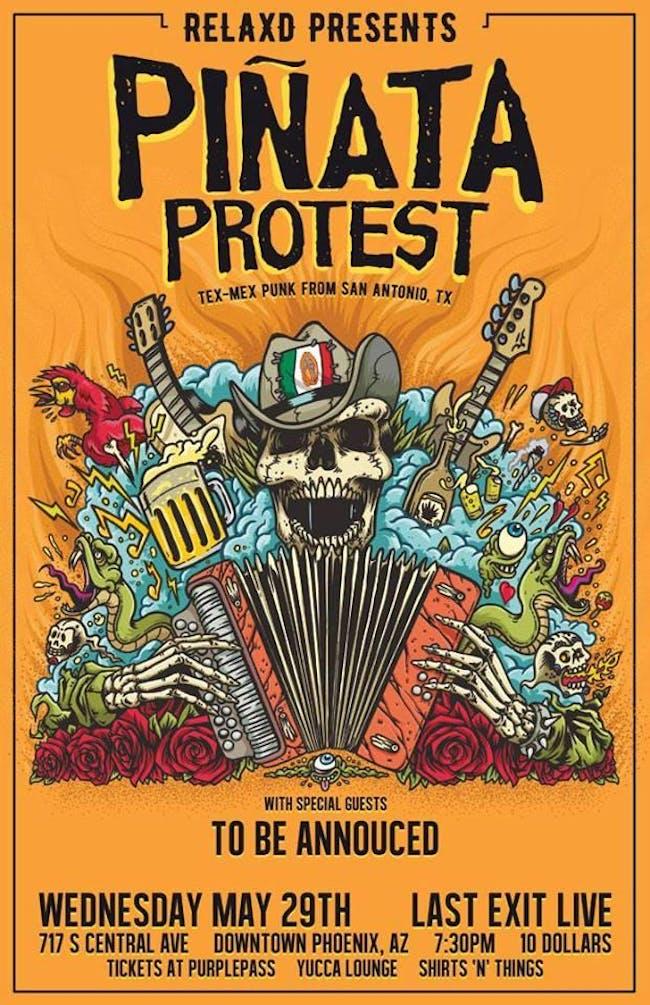 Pinata Protest w/ Critical Miss