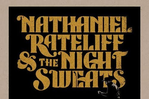 Nathaniel Rateliff & The Night Sweats with very special guest Lucius