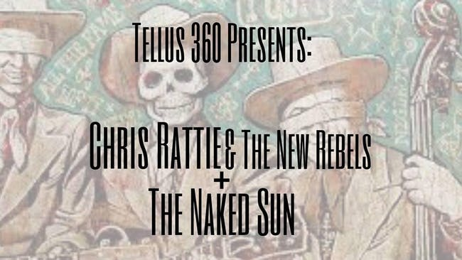 Chris Rattie & The New Rebels // The Naked Sun
