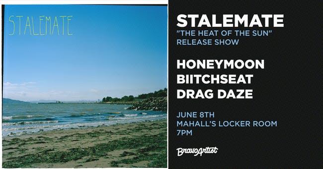 "Stalemate ""The Heat of the Sun"" release show"