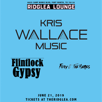 Kris Wallace, Flintlock Gypsy, Foxy and the Hares in the Lounge