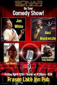 SONAR Comedy on Tour in Fraser Lake!