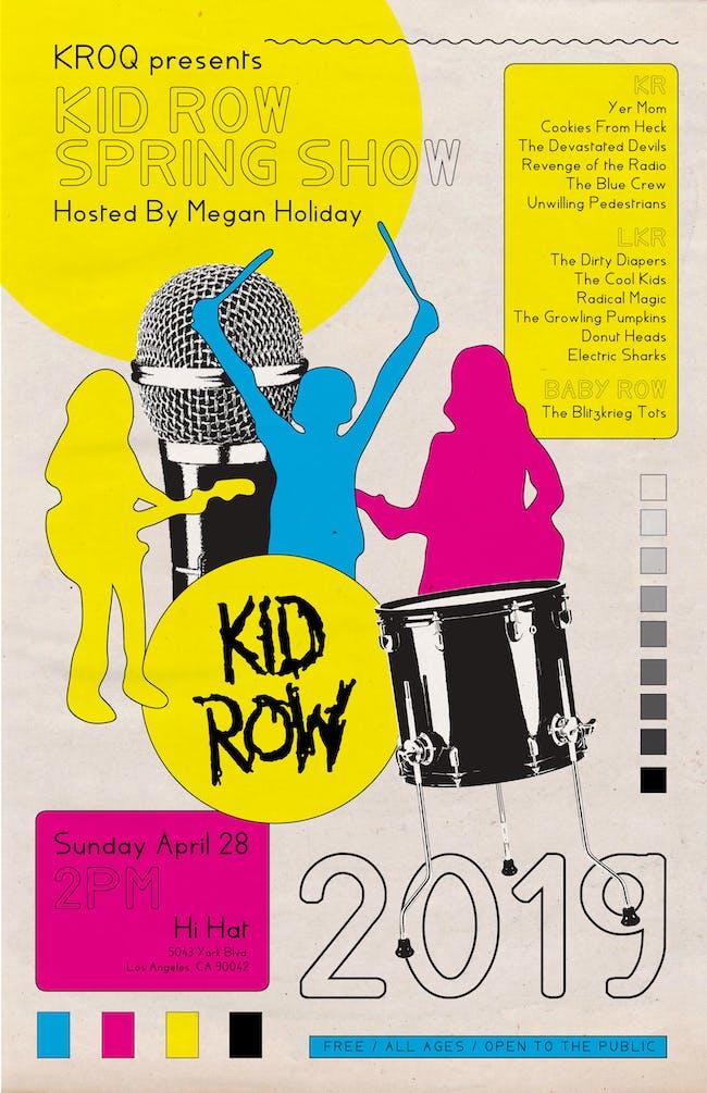 Kid Row Spring Show