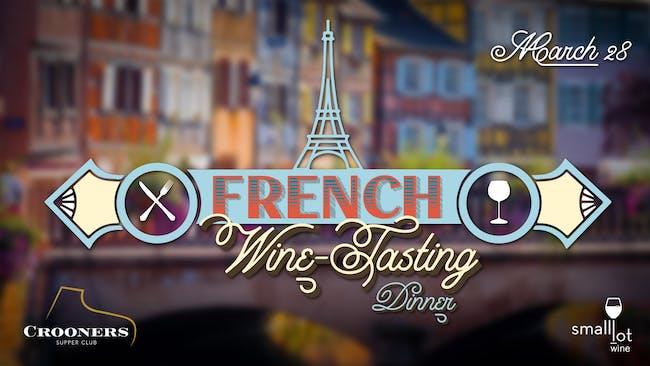 French Wine-Tasting Dinner