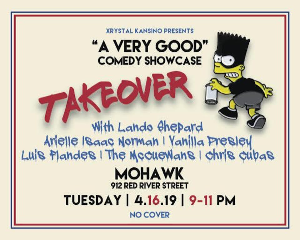 """""""A Very Good"""" Comedy Showcase Takeover @ Mohawk // Inside"""