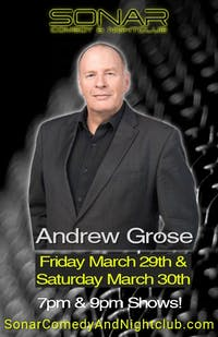 Andrew Grose Comedy - Friday March 29th - 7pm Show!