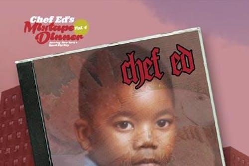 Chef Ed's Mixtape Dinner Vol. 4: The Illmatic Tribute