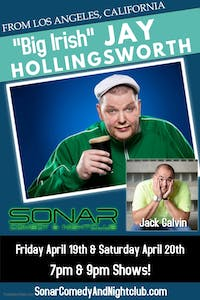 Jay Hollingsworth & Jack Galvin Comedy - Friday April 19th - 7pm Show!