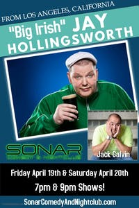Jay Hollingsworth & Jack Galvin Comedy - Saturday April 20th - 7pm Show!