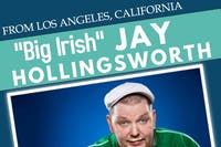 Jay Hollingsworth & Jack Galvin Comedy - Saturday April 20th - 9pm Show!