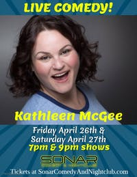 Kathleen McGee Comedy - Friday April 26th - 7pm Show!