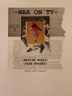 War on TV + Native World + Fern Murphy + Indvstry