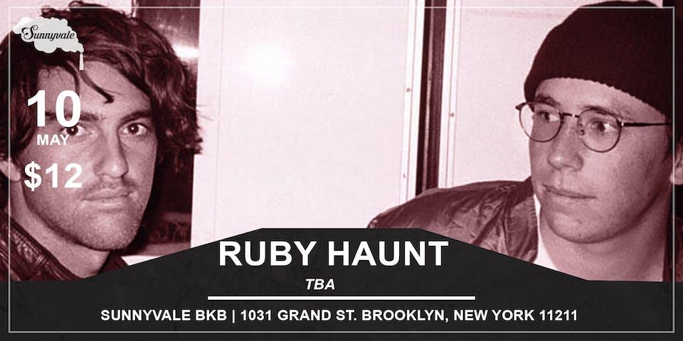 RUBY HAUNT plus guests TBA