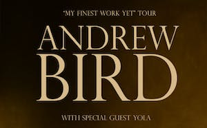 "Andrew Bird ""My Finest Work Yet"""