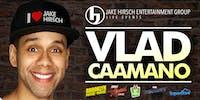 Vlad Caamano LIVE at Good Times Comedy Club