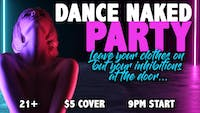 Dance Naked Party