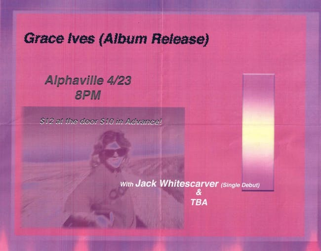 Grace Ives (Record Release) with Jack Whitescarver and LUCY