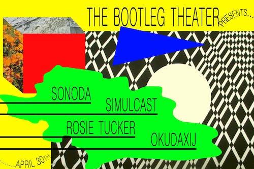 Simulcast / Okudaxij / Rosie Tucker / Sonoda
