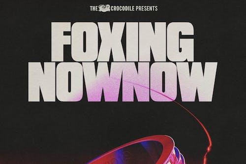 Foxing / Now Now @ Neumos