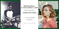 Ralph Real and the Family Jam // Sami Stevens