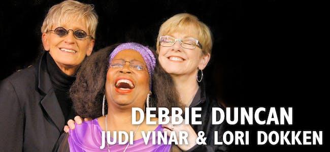 Debbie Duncan, Lori Dokken and Judi Vinar