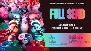 Full Send: Gremlin Gala